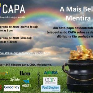 Bate papo com o CAPA: A Mais Bela Mentira – Sábado, dia 29 de Fevereiro de 1:45pm às 4:30pm