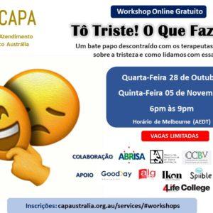 Workshop Online com o CAPA: Tô triste! O que fazer? – Quinta-feira, dia 05 de Novembro, de 6pm às 9pm (AEST)